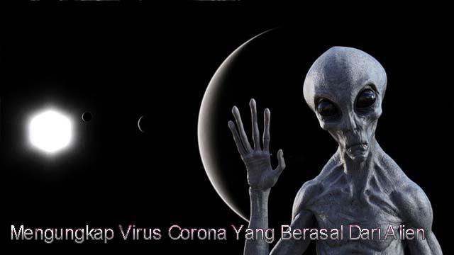 Mengungkap Virus Corona Yang Berasal Dari Alien 2